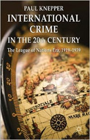 International Crime in the 20th Century:
