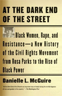 At the Dark End of the Street: Black Women, Rape, and Resistance -