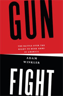 Gunfight: The Battle over the Right to Bear Arms