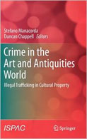Crime in the Art and Antiquities World: Illegal Trafficking
