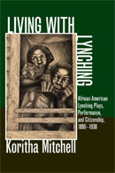Living with Lynching: African American Lynching Plays,