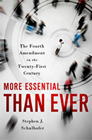 More Essential Than Ever: The Fourth Amendment in the Twenty-first Century