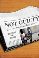 Not Guilty: Are the Acquitted Innocent?