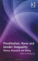 Prostitution, Harm, and Gender Inequality: Theory, Research and Policy