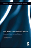 Fear and Crime in Latin America: Redefining State-Society Relations