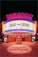 Criminology Goes To The Movies: Crime Theory And Popular Culture