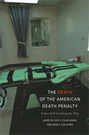 The Death Of The American Death Penalty: States Still Leading The Way