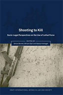 Shooting To Kill: Socio-Legal Perspectives On The Use Of Lethal Force