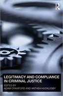 Legitimacy and Compliance in Criminal Justice
