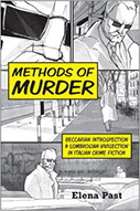 Methods of Murder: Beccarian Introspection & Lombrosian Vivisection in Italian Crime Fiction