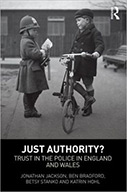 Just Authority? Trust in the Police in England and Wales