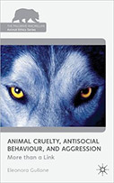 Animal Cruelty, Antisocial Behaviour and Aggression: More Than a Link