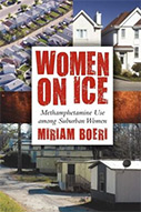 Women on Ice: Methamphetamine Use Among Suburban Women
