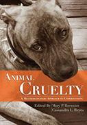 Animal Cruelty: A Multidisciplinary Approach to Understanding