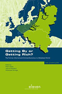 Getting By or Getting Rich? The Formal, Informal and Criminal Economy in a Globalized World