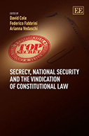 Secrecy, National Security and the Vindication of Constitutional Law