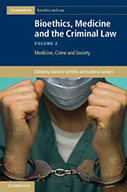 Bioethics, Medicine and the Criminal Law, Volume 2: Medicine, Crime and Society