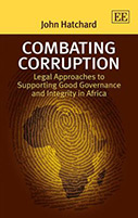 Combating Corruption: Legal Approaches to Supporting Good Governance and Integrity in Africa
