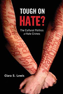 Tough on Hate?: The Cultural Politics of Hate Crimes