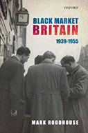 Black Market Britain: 1939-1955