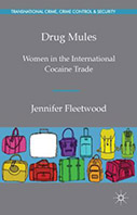 Drug Mules: Women in the International Cocaine Trade