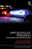 Applied Police Research: Challenges and Opportunities