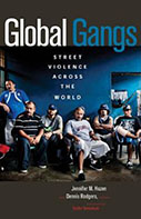 Global Gangs: Street Violence Across the World