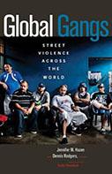 Global Gangs: Street Violence Across the World