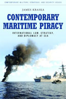 Contemporary Maritime Piracy: International Law, Strategy