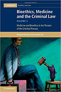 Bioethics, Medicine and the Criminal Law, Volume 3: Medicine, Crime and Society